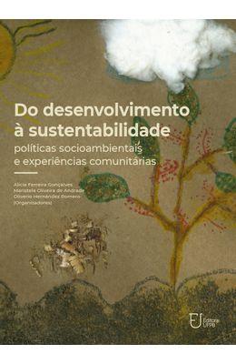 Do-Desenvolvimento-�-Sustentabilidade--Pol�ticas-Socioambientais-E-Experi�ncias-Comunit�rias