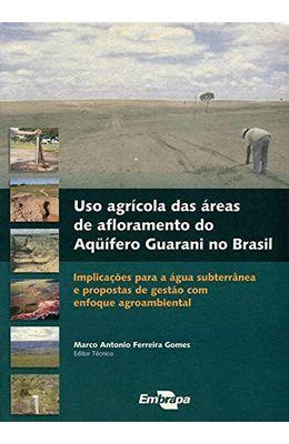 Uso-agr�cola-da-�reas-de-afloramento-do-aqu�fero-guarani-no-brasil