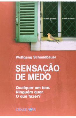 SENSA��O-DE-MEDO---QUALQUER-UM-TEM.-NINGU�M-QUER.-O-QUE-FAZER-