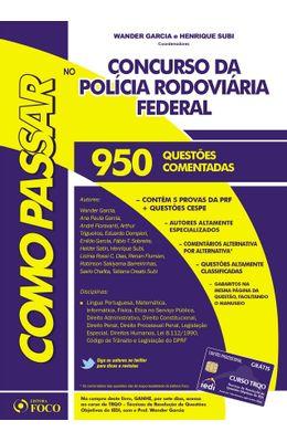 COMO-PASSAR-NO-CONCURSO-DA-POL�CIA-RODOVI�RIA-FEDERAL---800-QUEST�ES-COMENTADAS