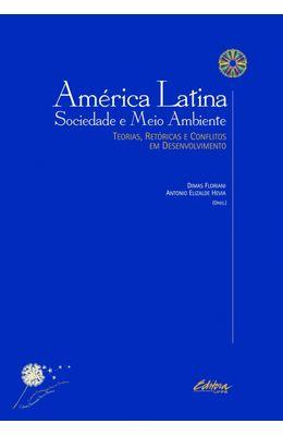 AMERICA-LATINA-SOCIEDADE-E-MEIO-AMBIENTE--TEORIAS-RETORICAS-E-CONFLITOS-EM-DESENVOLVIMENTO