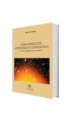 Curso-b�sico-de-astrof�sica-e-cosmologia-II---Das-gal�xias-aos-quasares