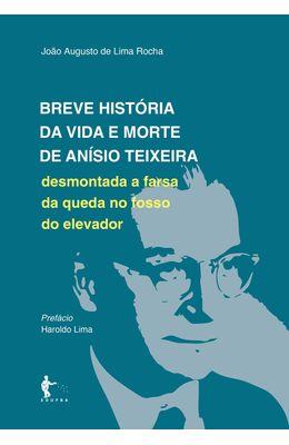Breve-Hist�ria-da-Vida-e-Morte-de-An�sio-Teixeira-�-desmontada-a-farsa-da-queda-no-fosso-do-elevador